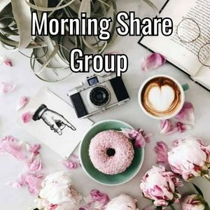 Other - ☕CLOSED 12/2 Sign Up☕Morning Share Group